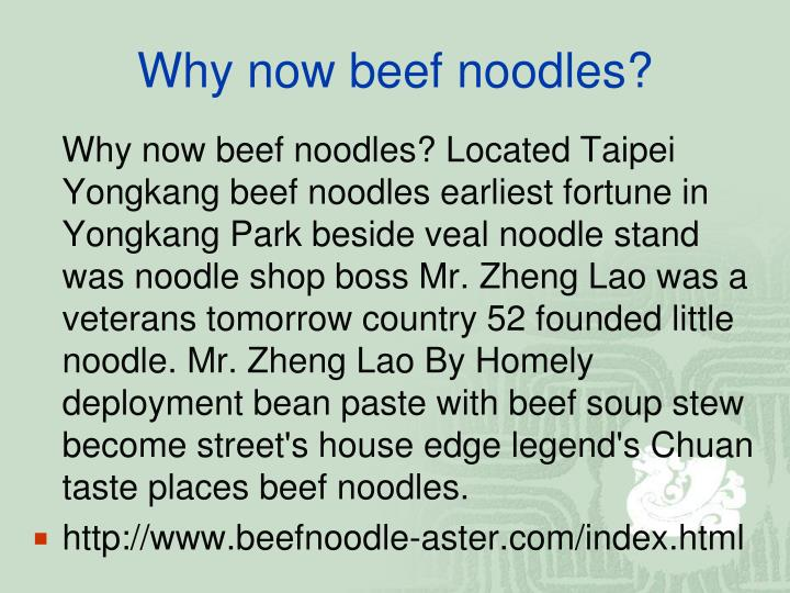 Why now beef noodles?