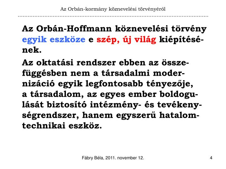 Az Orbán-kormány köznevelési törvényéről
