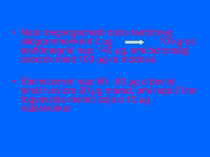 Napi megengedhető dózis testtömeg kilogrammonként 2