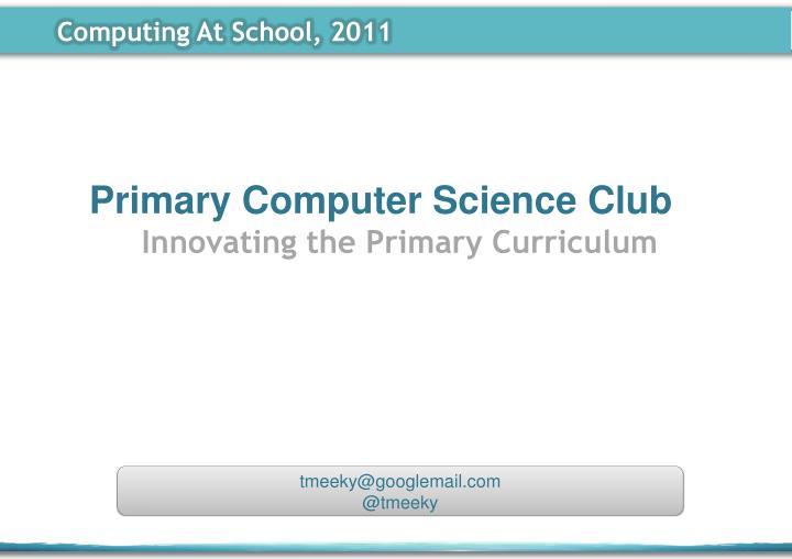 Computing At School, 2011