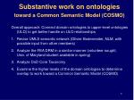 substantive work on ontologies toward a common semantic model cosmo