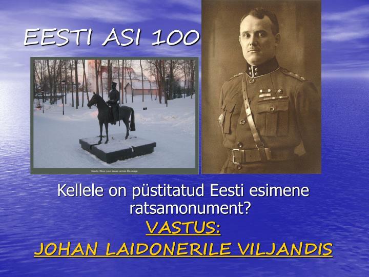 EESTI ASI 100