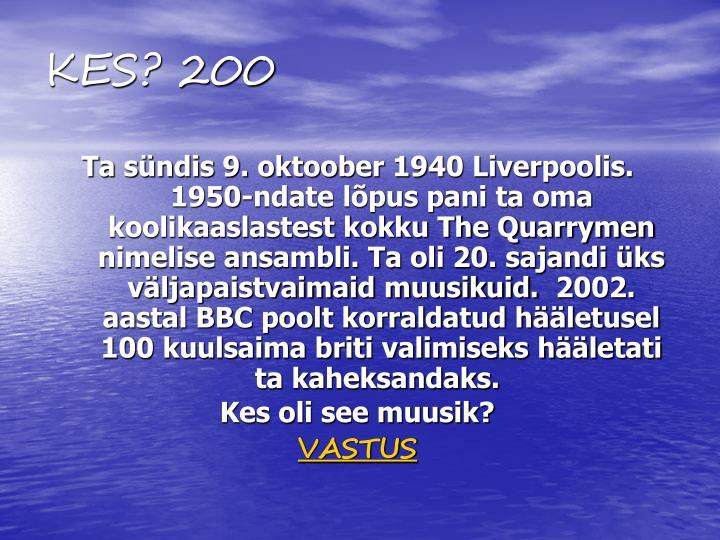 KES? 200