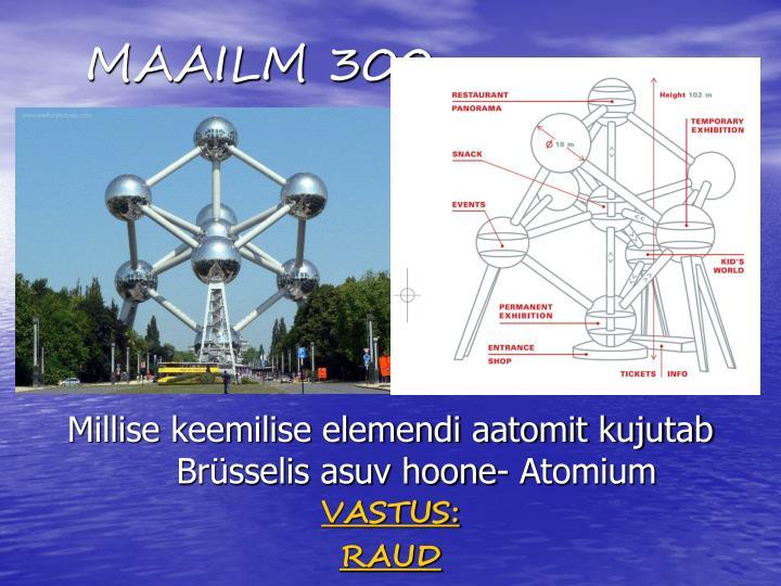 MAAILM 300