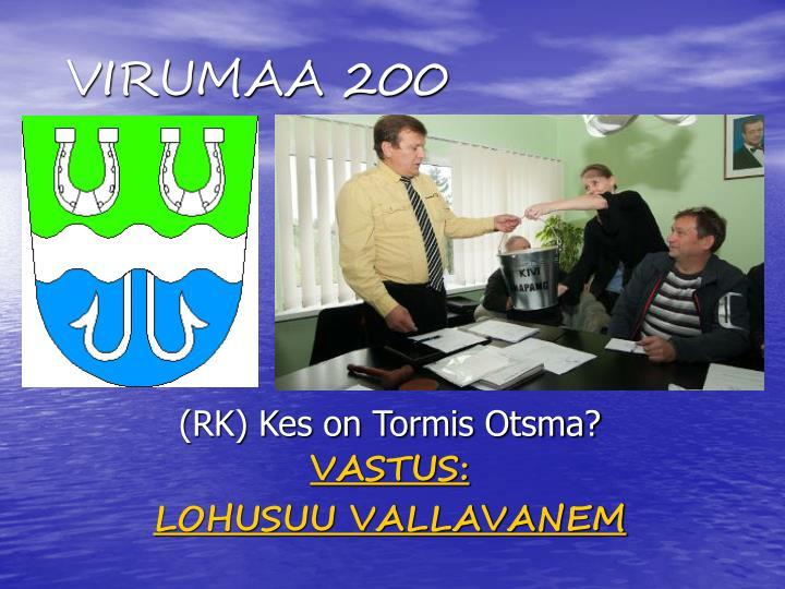 VIRUMAA 200