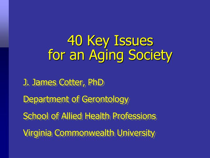 40 key issues for an aging society n.