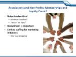 associations and non profits memberships and loyalty count