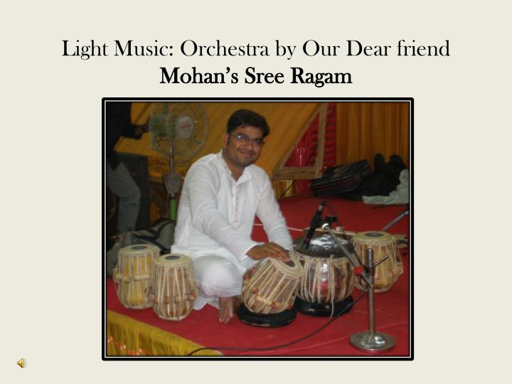 Light Music: Orchestra by Our Dear friend
