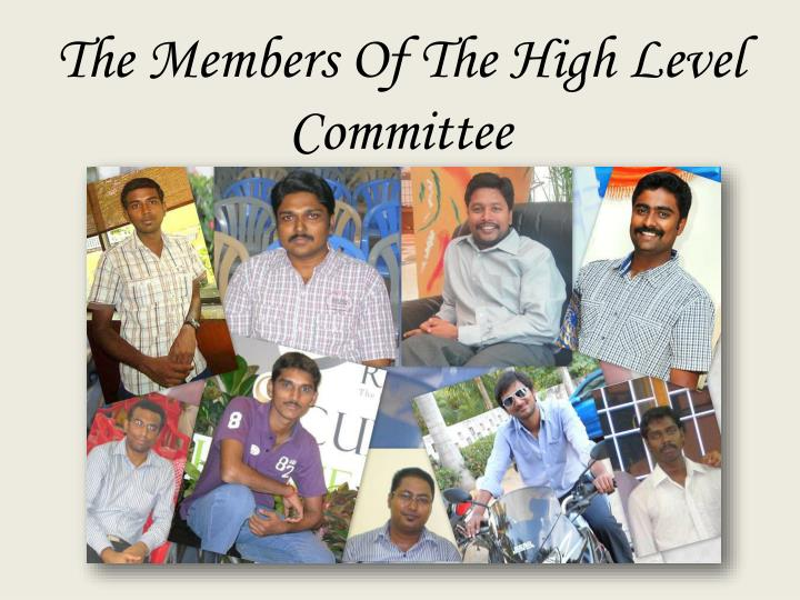 The members of the high level committee