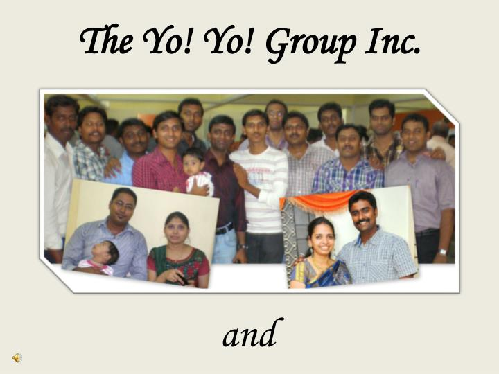 The yo yo group inc