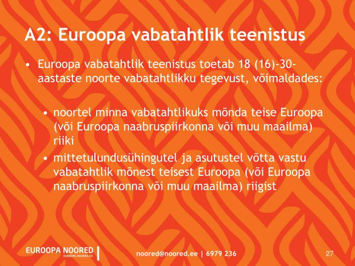 A2: Euroopa vabatahtlik teenistus