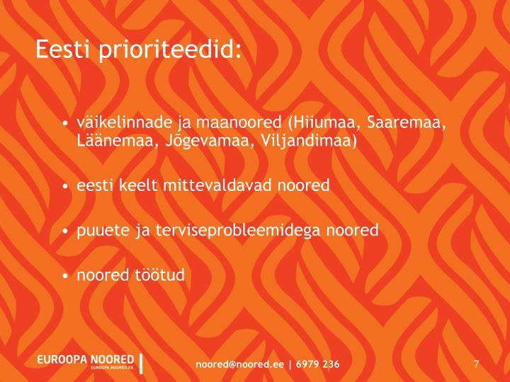Eesti prioriteedid: