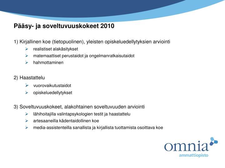 Pääsy- ja soveltuvuuskokeet 2010