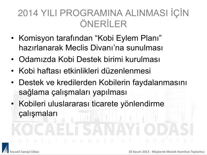 2014 YILI PROGRAMINA ALINMASI İÇİN ÖNERİLER