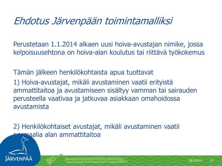 Ehdotus Järvenpään toimintamalliksi