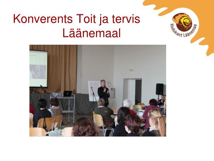 Konverents Toit ja tervis