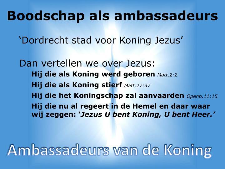 Boodschap als ambassadeurs