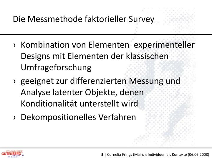 Die Messmethode faktorieller Survey