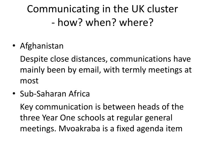 Communicating in the UK cluster