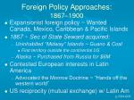 foreign policy approaches 1867 1900