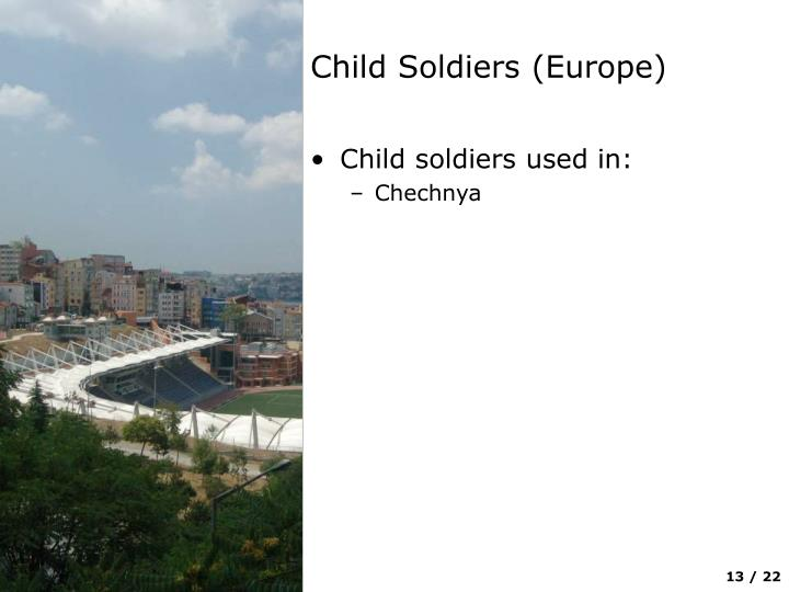 Child Soldiers (Europe)