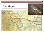 our airport