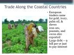 trade along the coastal countries