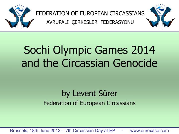 sochi olympic games 2014 and the circassian genocide n.