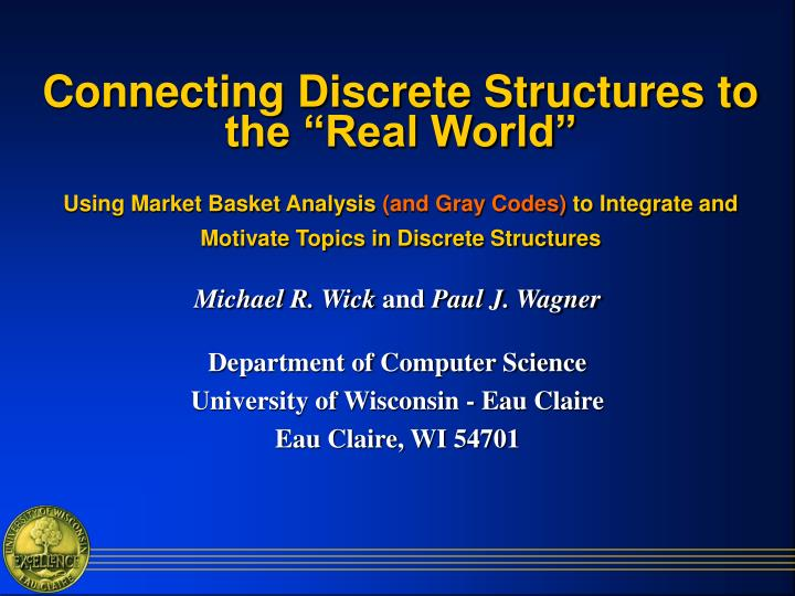 """Connecting Discrete Structures to the """"Real World"""""""