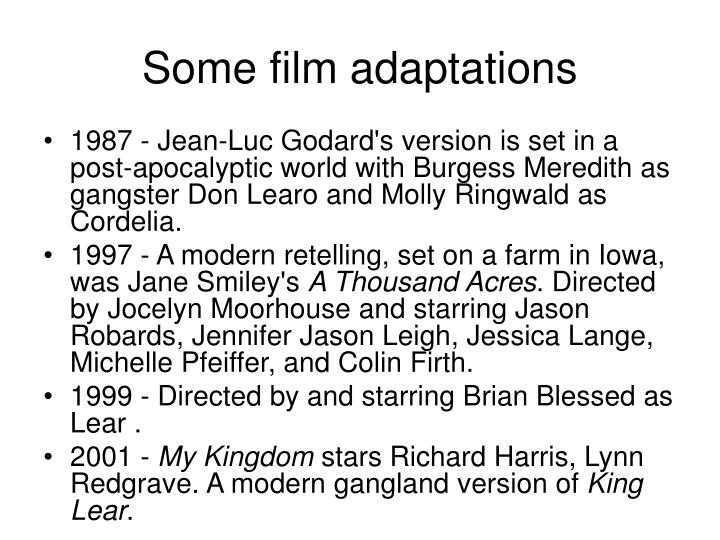 Some film adaptations