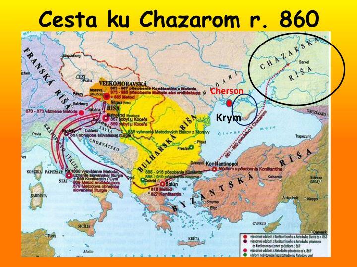 Cesta ku chazarom r 860