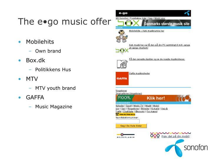 The e•go music offer