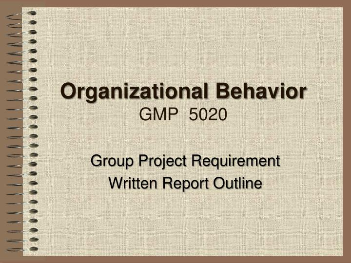 organizational behavior project report Stewart i donaldson and elisa j grant-vallone 247 self-report bias in general, research participants want to respond in a.