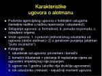 karakteristike ugovora o alotmanu