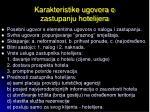 karakteristike ugovora o zastupanju hotelijera