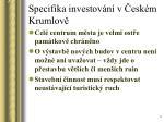 specifika investov n v esk m krumlov