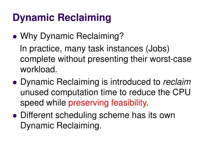 Dynamic Reclaiming