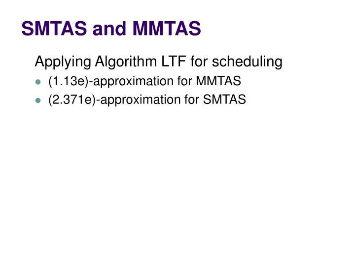 SMTAS and MMTAS