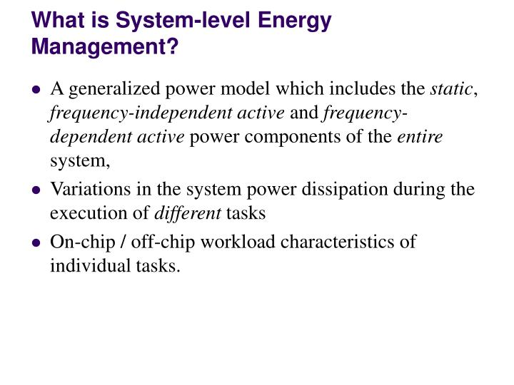 What is System-level Energy Management