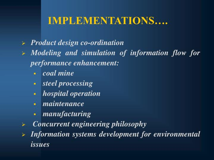 IMPLEMENTATIONS….