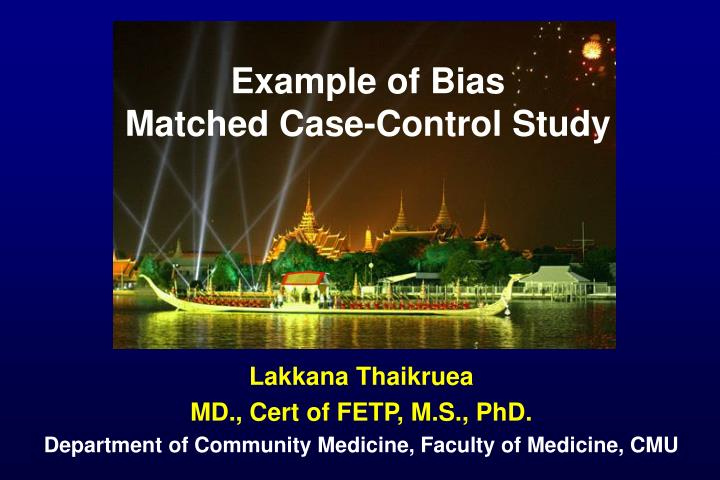 Ppt Example Of Bias Matched Case Control Study Powerpoint