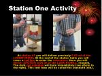 station one activity