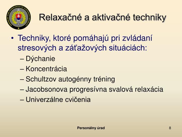 Relaxačné a aktivačné techniky