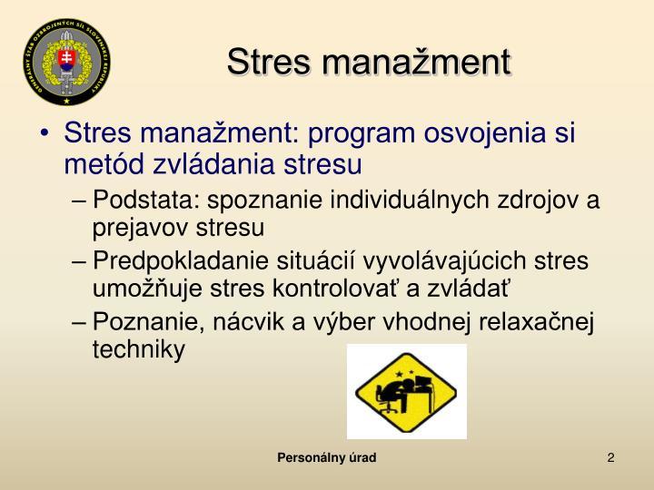 Stres mana ment