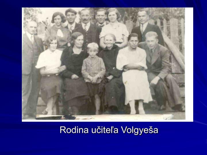 Rodina učiteľa Volgyeša