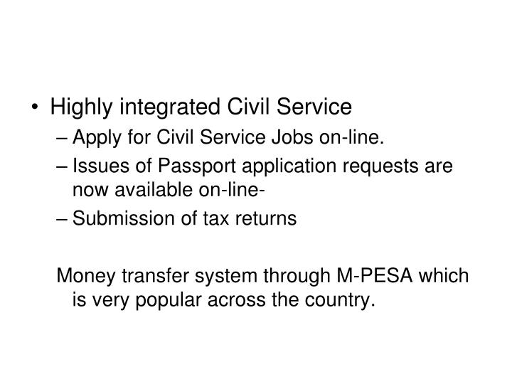 Highly integrated Civil Service