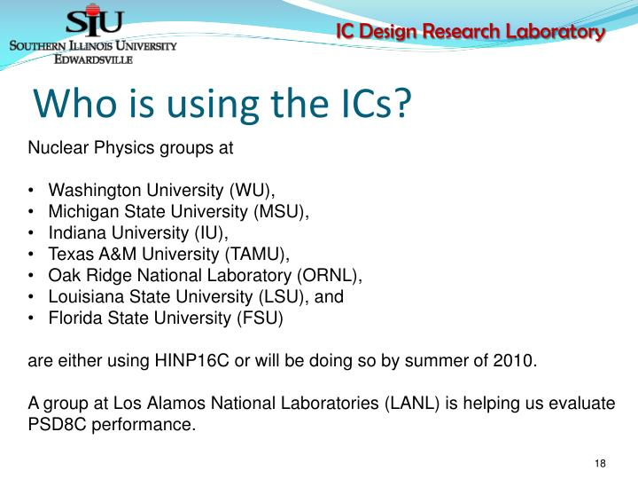 Who is using the ICs?