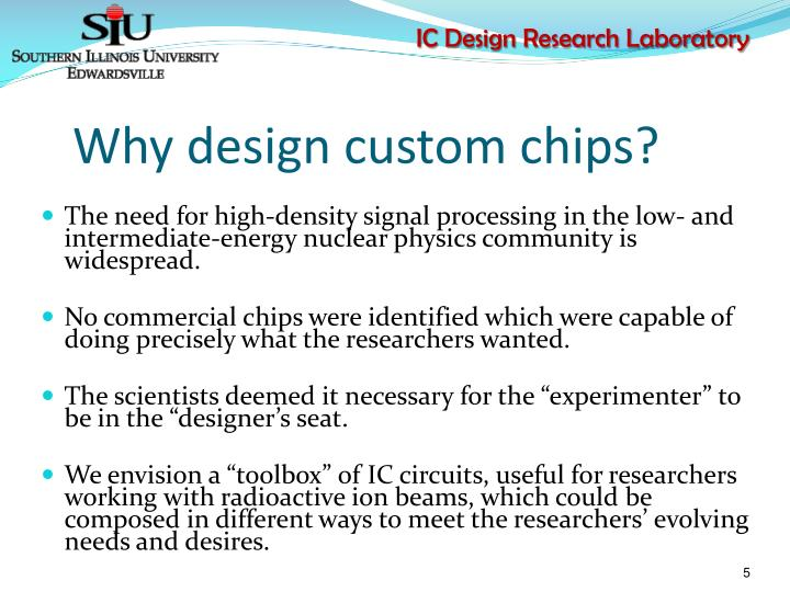 Why design custom chips?