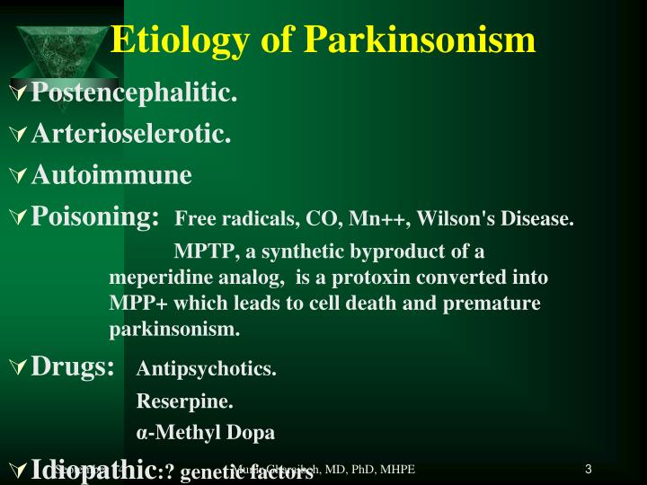 Etiology of parkinsonism