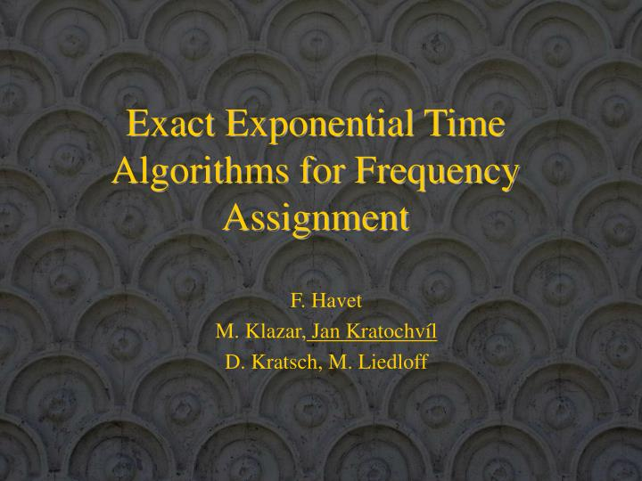 exact exponential time algorithms for frequency assignment n.